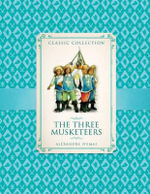Classic Collection : the Three Musketeers - Ronne Randall