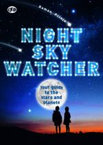 Night Sky Watcher - Raman Prinja