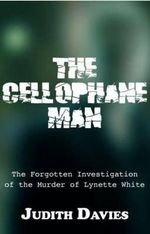 The Cellophane Man - Judith Davies
