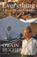 Everything I Have Always Forgotten - Owain Hughes