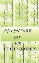 Adventure for Me - PHILIP COOPER