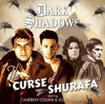 The Curse of Shurafa : Dark Shadows - Rob Morris
