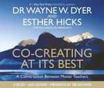 Co-Creating at its Best : A Conversation Between Master Teachers - Dr. Wayne Dyer