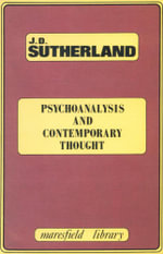 Psychoanalysis and Contemporary Thought - John D. Sutherland