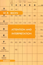 Attention and Interpretation - Wilfred R. Bion