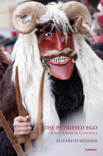 The Petrified Ego : A New Theory of Conscience - Elizabeth Reddish