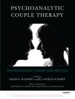 Psychoanalytic Couple Therapy : Foundations of Theory and Practice