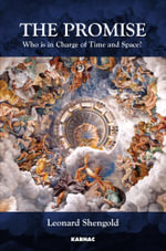 The Promise : Who Is in Charge of Time and Space? - Leonard, MD Shengold