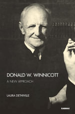 Donald W. Winnicott : A New Approach - Laura Dethiville