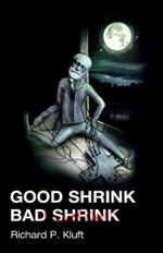 Good Shrink/Bad Shrink - Richard P. Kluft