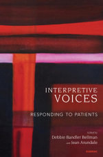 Interpretive Voices : Responding to Patients