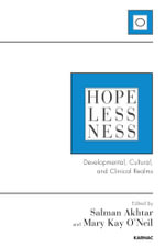 Hopelessness : Developmental, Cultural, and Clinical Realms