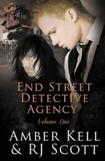 End Street Detective Agency Volume One - Amber Kell