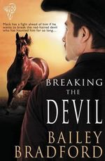 Breaking the Devil - Bailey Bradford