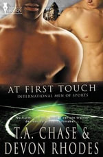 At First Touch - T a Chase