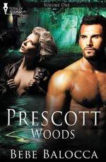 Prescott Woods Vol 1 - Bebe Balocca