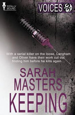 Voices : Keeping - Sarah Masters