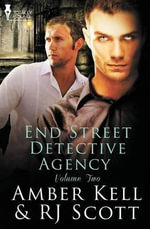 End Street Detective Agency Volume Two - Amber Kell