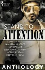 Stand to Attention - Sean Michael