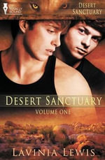 Desert Sanctuary : Vol 1 - Lavinia Lewis