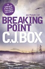 Breaking Point - C. J. Box