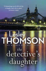 The Detective's Daughter : The Detective's Daughter - Lesley Thomson