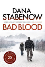 Bad Blood : A Kate Shugak Investigation : Book 20 - Dana Stabenow