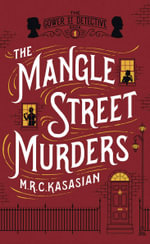 The Mangle Street Murders - M. R. C. Kasasian
