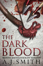 The Dark Blood - A. J. Smith
