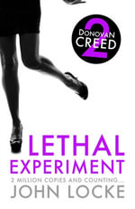 Lethal Experiment : Donovan Creed - John Locke