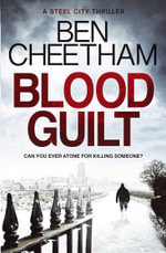 Blood Guilt - Ben Cheetham