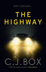 The Highway - C. J. Box