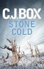 Stone Cold : Joe Pickett - C. J. Box