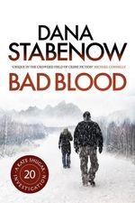 Bad Blood - Dana Stabenow