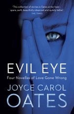 The Evil Eye - Joyce Carol Oates