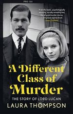 A Different Class of Murder - Laura Thompson