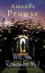 Will You Remember Me? - Amanda Prowse