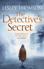 The Detective's Secret : The Detective's Daughter - Lesley Thomson