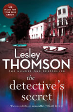 The Detective's Secret : Detective's Daughter - Lesley Thomson