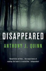 Disappeared - Anthony Quinn
