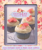 Make Your Own Cupcakes : Plus Cupcake Cases & Bake Sale Labels