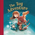 The Toy Adventure - Rachel Elliot