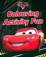 Disney Cars : Colour Activity Fun