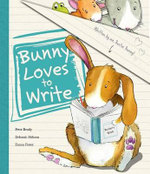 Bunny Loves To Write : Picture Books - Peter Bently