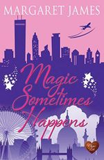 Magic Sometimes Happens - Margaret James