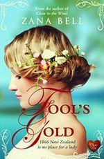 Fool's Gold - Zana Bell