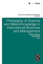 Philosophy of Science and Meta-Knowledge in International Business and Management : Win in India, Win Everywhere