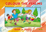 Colour the Psalms Book 4 : Mercy - Carine Mackenzie