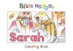 Bible Heroes Sarah - Carine Mackenzie