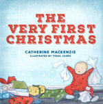 The Very First Christmas - Lecturer in Law Catherine MacKenzie